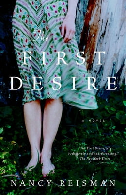 Book The First Desire by Nancy Reisman