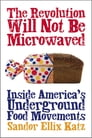The Revolution Will Not Be Microwaved Cover Image