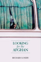 Looking for the Afghan by Richard Loseby