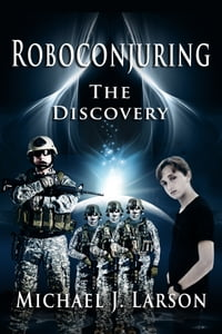 Roboconjuring- The Discovery