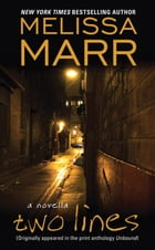 Two Lines: A Novella by Melissa Marr
