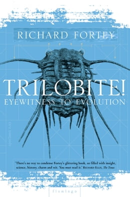 Book Trilobite! (Text Only) by Richard Fortey