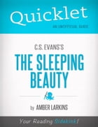 Quicklet on C.S. Evans's The Sleeping Beauty by Amber  Larkins