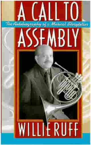 A Call to Assembly: The Autobiography of a Musical Storyteller by Willie Ruff