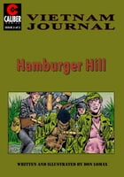 Vietnam Journal: Hamburger Hill #2 by Don Lomax