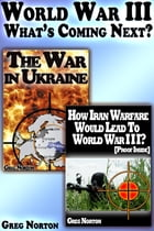 World War III: What's Coming Next? by Greg Norton