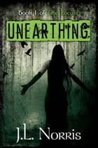 The Locust: Unearthing by J.L. Norris