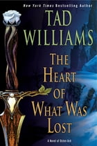 The Heart of What Was Lost Cover Image