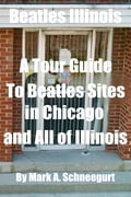 Beatles Illinois A Tour Guide To Beatles Sites in Chicago and All of Illinois 3c313137-5809-4fa3-b735-b76441bef96b