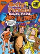 Betty & Veronica Comics Digest #227 by Archie Superstars