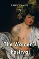 The Women's Festival by Aristophanes