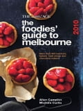 Foodies' Guide To Melbourne 2010,The 9a212c16-79ab-4123-a9e6-9a868ab9a723
