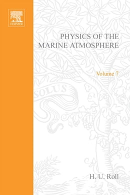 Book Physics of the marine atmosphere by Roll