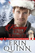 Kissing Kris Kringle by Erin Quinn