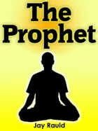 The Prophet by Jay Rauld