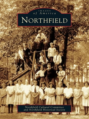 Northfield by Northfield Cultural Committee