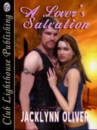 A Lover's Salvation by JACKLYNN OLIVER