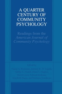 A Quarter Century of Community Psychology: Readings from the American Journal of Community…