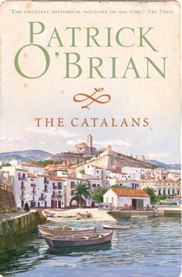 Book The Catalans by Patrick O'Brian
