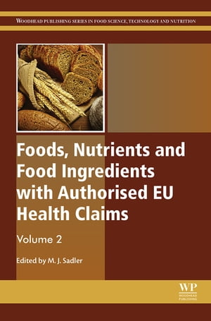 Foods,  Nutrients and Food Ingredients with Authorised EU Health Claims: Volume 2
