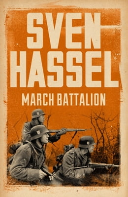Book March Battalion by Sven Hassel