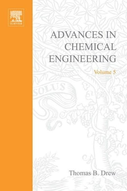 Book Advances in Chemical Engineering by Drew, Thomas B.