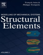 Modelling of Mechanical Systems: Structural Elements: Structural Elements