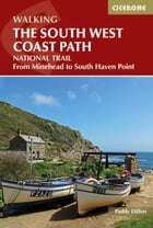 The South West Coast Path: From Minehead to South Haven Point by Paddy Dillon