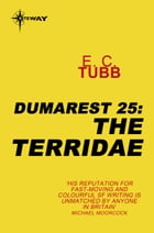 The Terridae: The Dumarest Saga Book 25 by E.C. Tubb