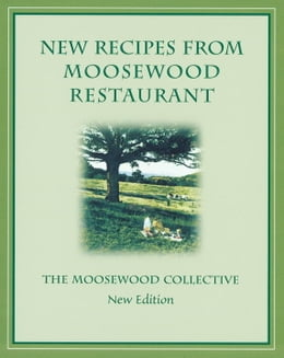 Book New Recipes from Moosewood Restaurant, rev by Moosewood Collective Staff