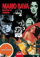 Mario Bava - Master of Horror by Luigi Cozzi