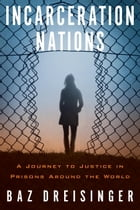Incarceration Nations Cover Image