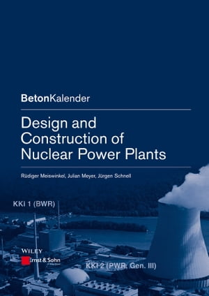 Design and Construction of Nuclear Power Plants by Julian Meyer