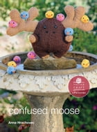Confused Moose: E-Pattern from Knitting Mochimochi by Anna Hrachovec