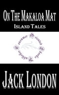 1230000244671 - Jack London: On the Makaloa Mat: Island Tales - Kitap