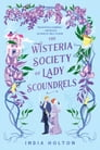 The Wisteria Society of Lady Scoundrels Cover Image