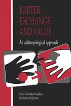 Barter, Exchange and Value