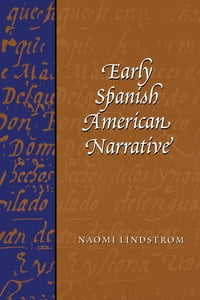 Early Spanish American Narrative