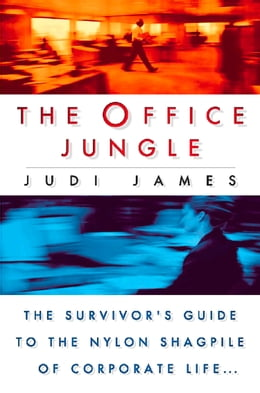 Book The Office Jungle by Judi James