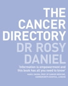 The Cancer Directory by Dr. Rosy Daniel