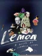 Lemon by Cordelia Strube