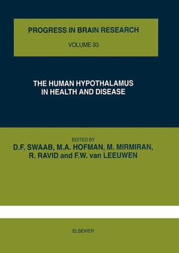 Book THE HUMAN HYPOTHALAMUS IN HEALTH AND DISEASE by Dick F. Swaab