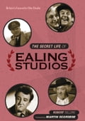 The Secret Life of Ealing Studios aafeed98-24fc-4228-a640-cdae7e5fb80b