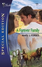 A Forever Family by Mary J. Forbes