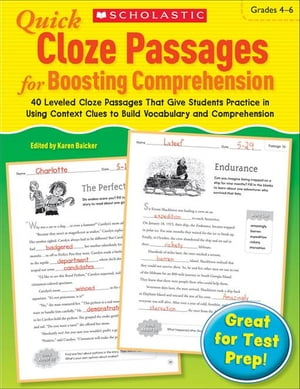 Quick Cloze Passages for Boosting Comprehension: Grades 4-6: 40 Leveled Cloze Passages That Give Students Practice in Using Context Clues to Build Voc