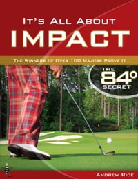 It's All About Impact: The Winners of Over 100 Majors Prove It