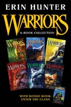 Warriors 6-Book Collection with Bonus Book: Enter the Clans: Books 1-6 Plus Enter the Clans by Erin Hunter