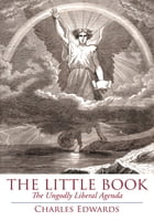 The Little Book: The Ungodly Liberal Agenda