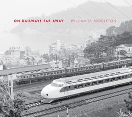 Book On Railways Far Away by William D. Middleton