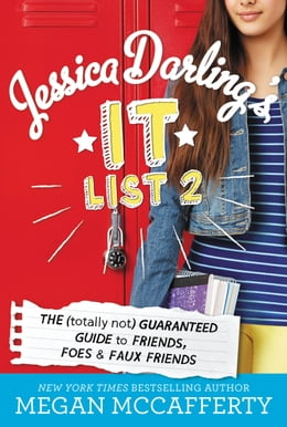 Book Jessica Darling's It List 2: The (Totally Not) Guaranteed Guide to Friends, Foes & Faux Friends by Megan McCafferty